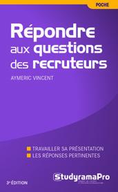 Aymeric Vincent Répondre aux questions des recruteurs